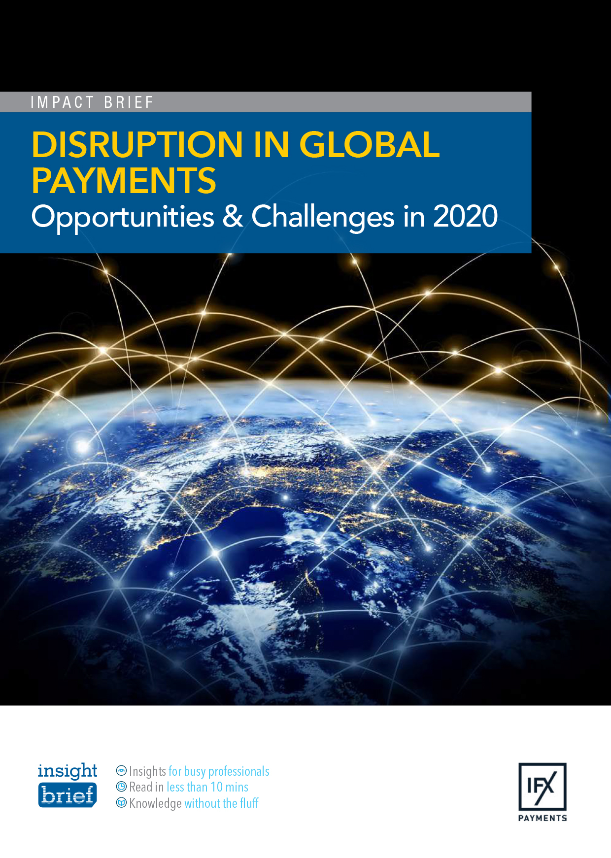 Disruption in Global Payments  – Opportunities & Challenges in 2020