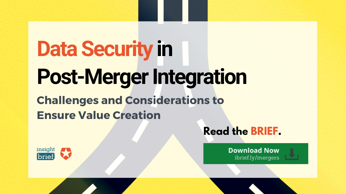 Data Security in Post-Merger Integration – Challenges and Considerations to Ensure Value Creation