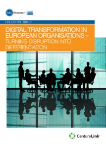 Digital Transformation in European Organisations —Turning Disruption into Differentiation