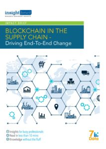 Blockchain in the Supply Chain – Driving End-to-End Change