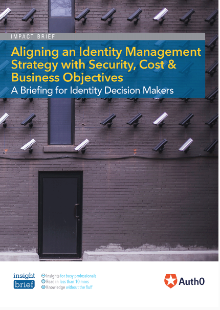 Aligning an Identity Management Strategy with Security, Cost & Business Objectives
